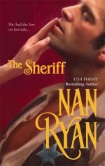 The Sheriff - Nan Ryan