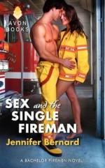 [(Sex and the Single Fireman : A Bachelor Firemen Novel)] [By (author) Jennifer Bernard] published on (January, 2013) - Jennifer Bernard