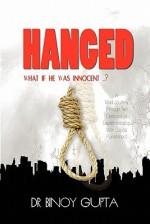 Hanged: What If He Was Innocent? - Binoy Gupta