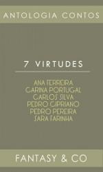 7 Virtudes - Adeselna Davies, Carina Portugal, Pedro Cipriano, Pedro Pereira, Sara Farinha, Carlos Silva