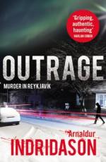 Outrage - Arnaldur Indridason
