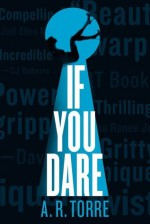 If You Dare - A.R. Torre, Alessandra Torre