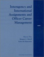 Interagency and International Assignments and Officer Career Management - Harry Thie, Margaret C. Harrell