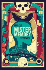 Mister Memory - Marcus Sedgwick