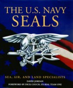 The U.S. Navy Seals - David Jordan, Dick Couch