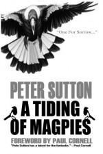 A Tiding Of Magpies - Peter Sutton, Graeme Parker, Paul Cornell