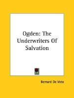 Ogden: The Underwriters of Salvation - Bernard DeVoto