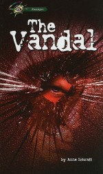 The Vandal - Anne Schraff