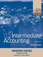 Intermediate Accounting Working Papers, Volume 2 IFRS Edition: Chapters 15-24 - Donald E. Kieso, Jerry J. Weygandt, Terry D. Warfield