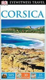 DK Eyewitness Travel Guide: Corsica - DK