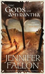 The Gods Of Amyrantha - Jennifer Fallon