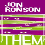 Them: Adventures with Extremists - Audible Studios, Jon Ronson, Jon Ronson