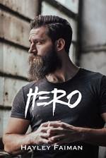 HERO (Unfit Hero #2) - Hayley Faiman