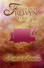 Tales from Frewyn: Volume 2 (Variant Cover) - Michelle Franklin