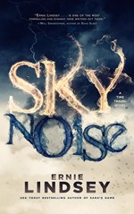 Skynoise: A Time Travel Thriller - David Gatewood, Ernie Lindsey