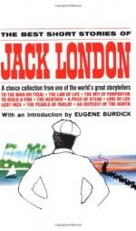 Best Short Stories of Jack London - Jack London