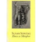 Illness as Metaphor - Susan Sontag