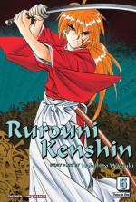 Rurouni Kenshin, Vol. 6 - Nobuhiro Watsuki, Kenichiro Yagi