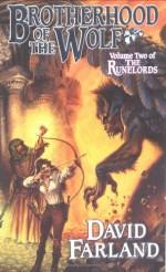 Brotherhood of the Wolf - David Farland