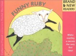 Funny Ruby: Brand New Readers - Catherine Friend