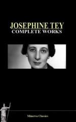 Complete Works of Josephine Tey - Josephine Tey
