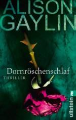 Dornröschenschlaf (Ein Brenna-Spector-Krimi) (German Edition) - Alison Gaylin, Uta Hege