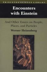 Encounters with Einstein - Werner Heisenberg