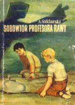 Sobowtór profesora Rawy - Alfred Szklarski