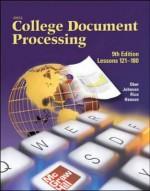Gregg College Keyboarding & Document Processing (Gdp), Lessons 121-180, Student Text - Scot Ober, Jack Johnson, Robert Hanson, Arlene Zimmerly