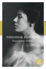 Frau Jenny Treibel oder »Wo sich Herz zum Herzen find't«: Roman (Fischer Klassik) - Theodor Fontane