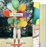 11 Birthdays; Finally; and 13 Gifts - Wendy Mass
