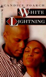 White Lightning - Candice Poarch