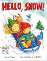 Hello, Snow! - Hope Vestergaard, Nadine Bernard Westcott