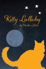 Kitty Lullaby - Heather Shaw