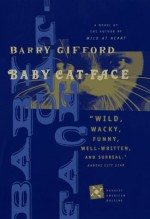 Baby Cat-Face - Barry Gifford