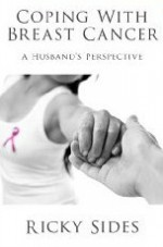 Coping With Breast Cancer. - Ricky Sides, Frankie Sutton, Jason Merrick