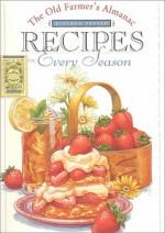 The Old Farmer's Almanac Kitchen Tested Recipes For Every Season - Old Farmer's Almanac