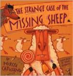 The Strange Case of the Missing Sheep - Mircea Catusanu