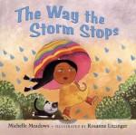 The Way the Storm Stops - Michelle Meadows, Rosanne Litzinger