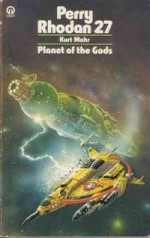 Planet of the Gods - Kurt Mahr, Wendayne Ackerman