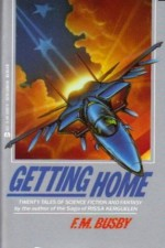 Getting Home - F.M. Busby