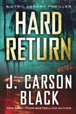 Hard Return (Cyril Landry Thriller) - J. Carson Black