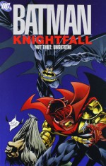 Batman: Knightfall, Vol. 3: KnightsEnd - Doug Moench, Chuck Dixon, Alan Grant, Dennis O'Neil, Mary Jo Duffy