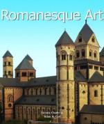 Romanesque Art - Victoria Charles, Klaus H Carl