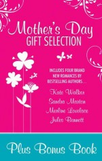 Mills & Boon : Mother's Day Gift Selection 2012/The Devil And Miss Jones/Sheikh Without A Heart/The Paternity Proposition/Caught In The Spotlight/Conquering Knight, Captive Lady - Kate Walker, Sandra Marton, Merline Lovelace, Jules Bennett, Anne O''Brien