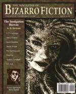 The Magazine of Bizarro Fiction (Issue Nine) - Shane Cartledge, Vince Kramer, Justin Grimbol, A.D. Dawson, Dustin Reade, Pela Via, Jeff Burk