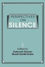Perspectives on Silence - Deborah Tannen, Muriel Saville-Troike