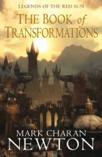 The Book of Transformations - Mark Charan Newton