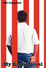 My Booty Novel - Bill Campbell