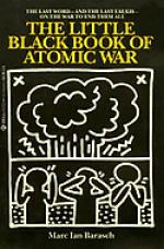 The Little Black Book of Atomic War - Marc Barasch, Henrik Drescher
